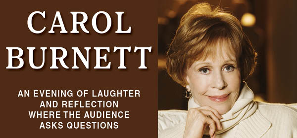 Carol Burnett: An Evening of Laughter and Reflection Where the Audience Asks Questions