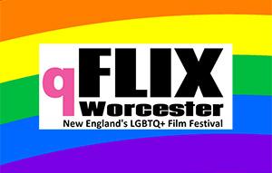 qFLIX Worcester: New England's LGBTQ Film Festival